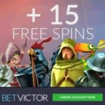 BetVictor Casino 15 free spins   200% up to €200 free bonus