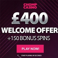 Chomp Casino | 150 bonus spins & 250% up to £400 free credits  | review