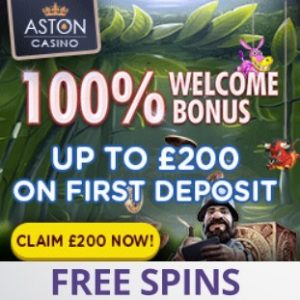 Aston Casino   100% bonus up to £200 and Free Spins   review