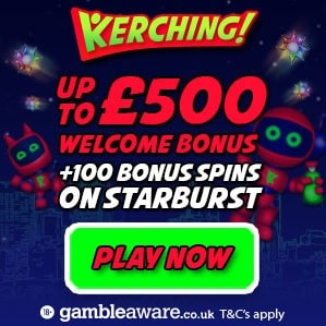 Kerching Casino 100 free spins on slot games   350% up to £500 bonus