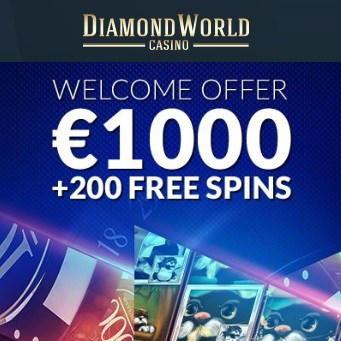 Diamond World Casino 200 Free Spins + €1000 Bonus + Tournaments