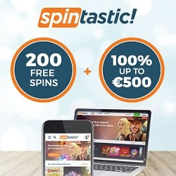 Spintastic Casino 200 free spins and 100% up to €500 bonus credits