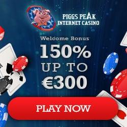 Piggs Peak Casino 100 free spins + 150% up to €300 free bonus