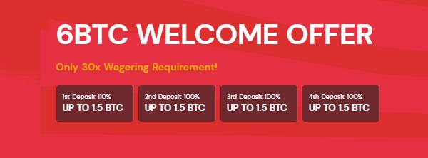 6 BTC welcome bonus