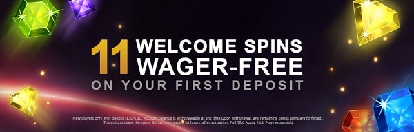 Play 11 free spins with no wagering conditions!