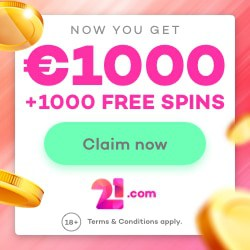 21.com Casino 1000 free spins and 275% up to €1,000 welcome bonus