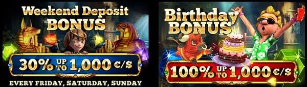 Weekend Deposit Bonus and Birthday Bonus
