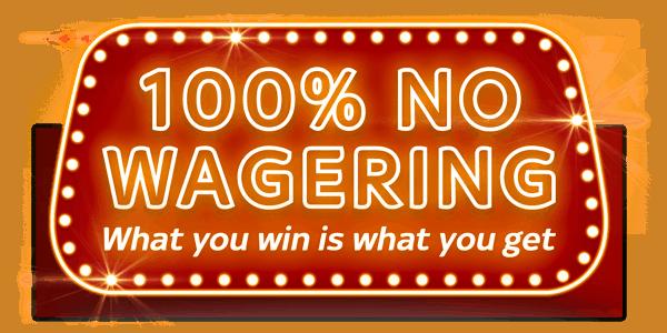 No Wagering Bonuses